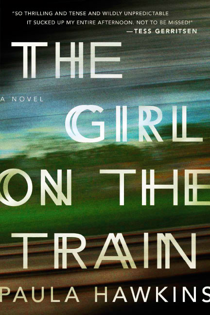 The Girl on the Train by Paula Hawkins - US