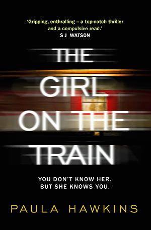The Girl on the Train By Paula Hawkins - US Hardcover