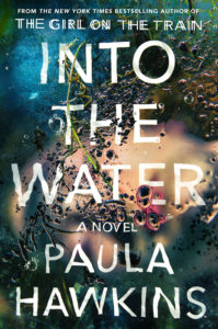 US Hardcover of Into the Water by Paula Hawkins